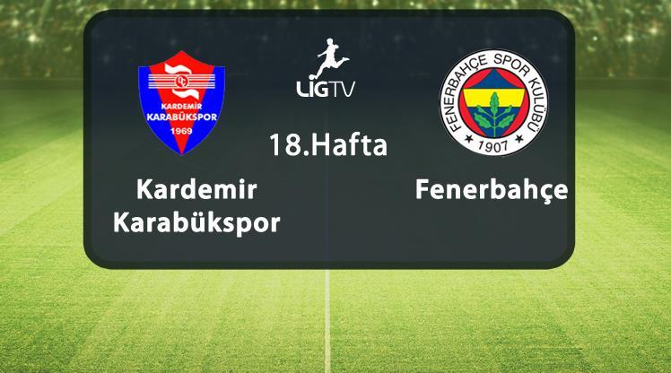 Karabükspor - Fenerbahçe