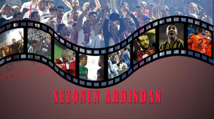 Süper Lig'de bir sezonun ardından (STSL SHOW)