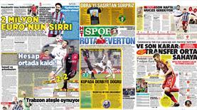 Transferde sıcak saatler! İşte günün manşetleri!